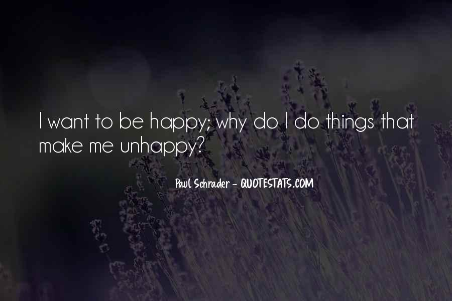 Things Make You Happy Quotes #248185