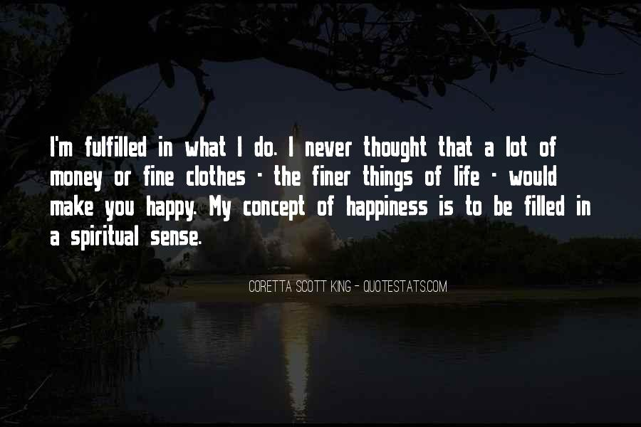Things Make You Happy Quotes #274129