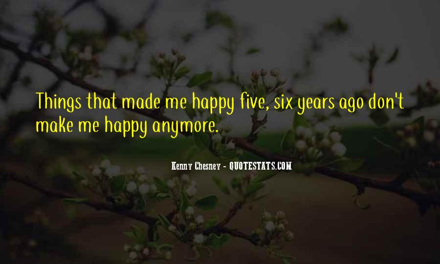 Things Make You Happy Quotes #307144