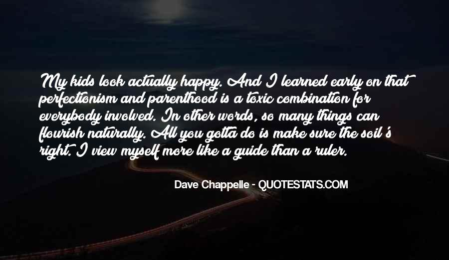 Things Make You Happy Quotes #423141