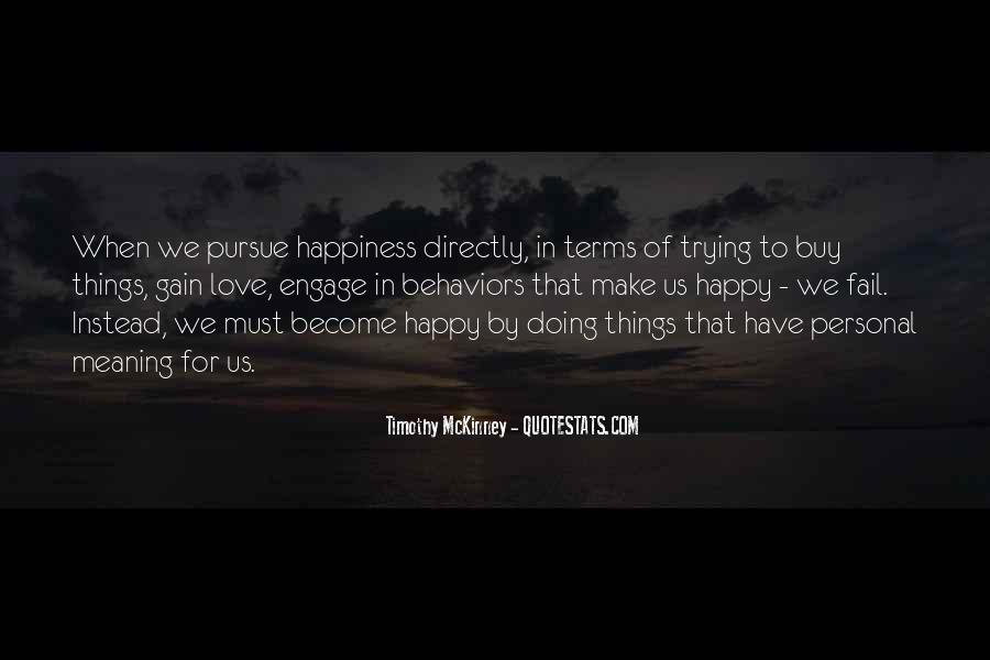 Things Make You Happy Quotes #441393