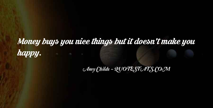 Things Make You Happy Quotes #494725