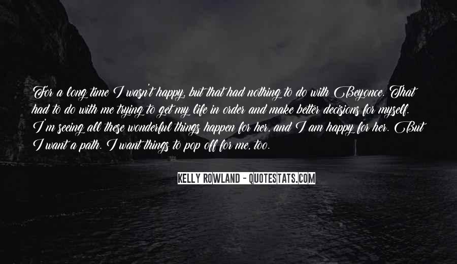 Things Make You Happy Quotes #547949