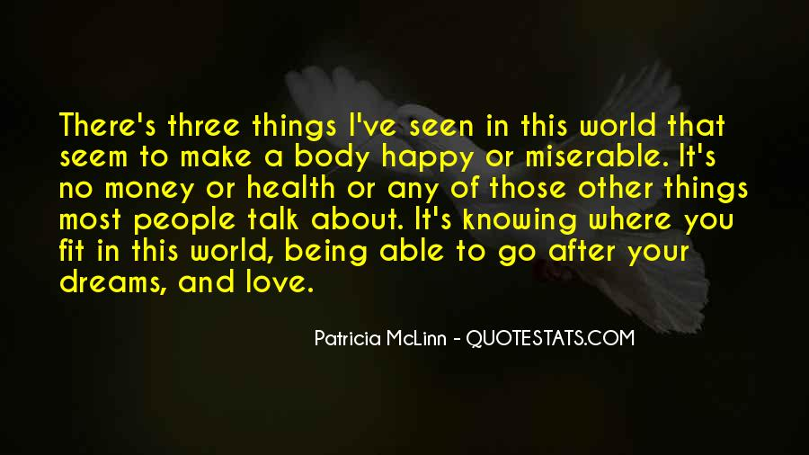 Things Make You Happy Quotes #550336