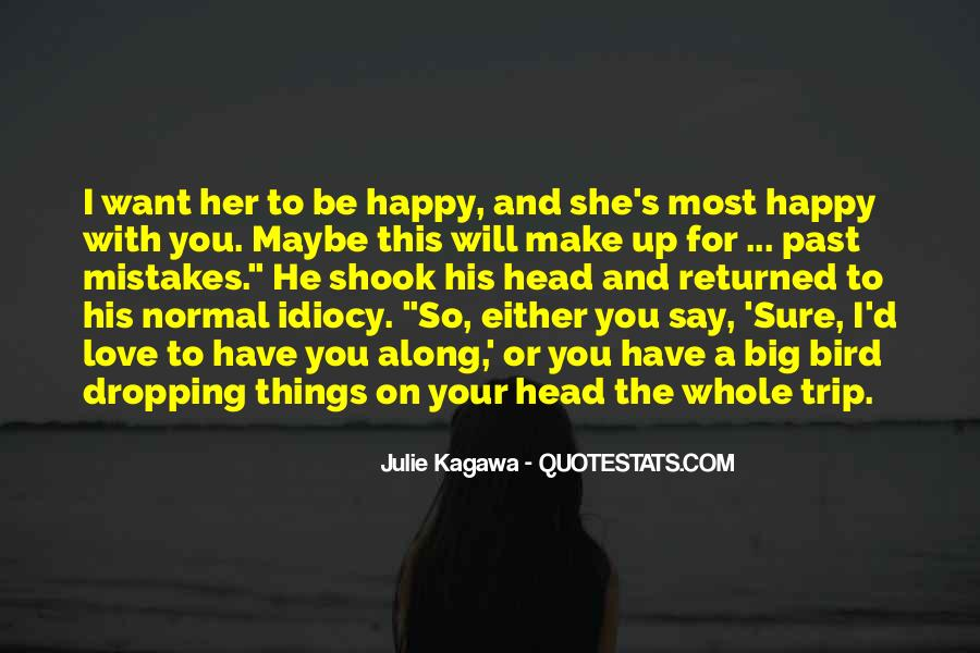 Things Make You Happy Quotes #602532
