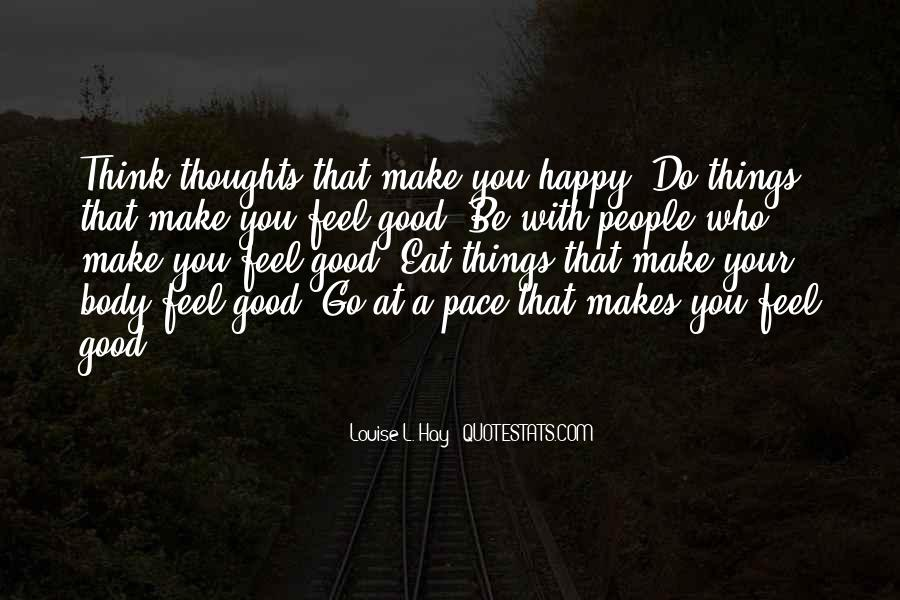 Things Make You Happy Quotes #632337