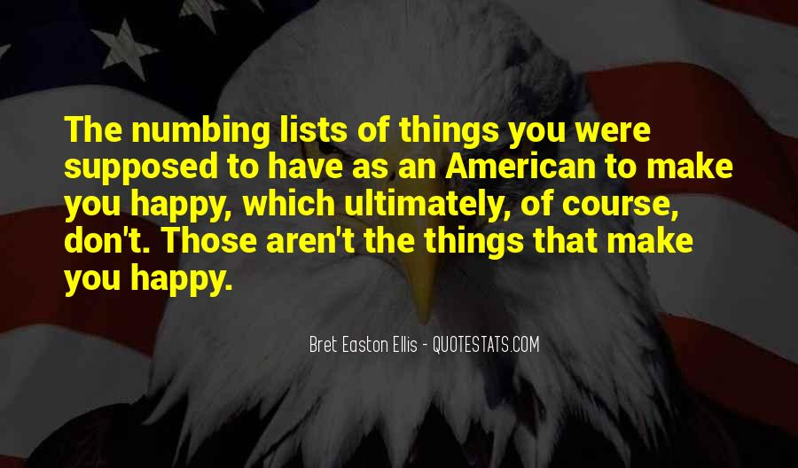 Things Make You Happy Quotes #661048
