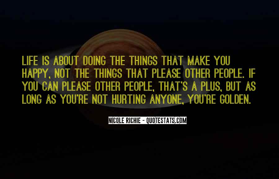 Things Make You Happy Quotes #663500
