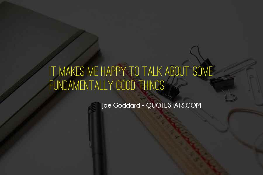 Things Make You Happy Quotes #691298