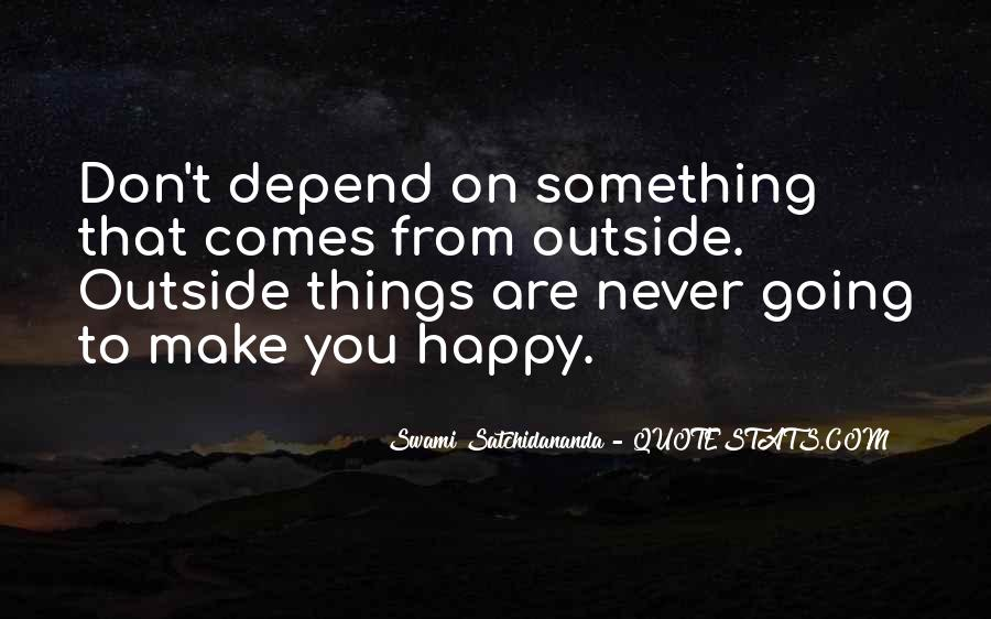 Things Make You Happy Quotes #694307