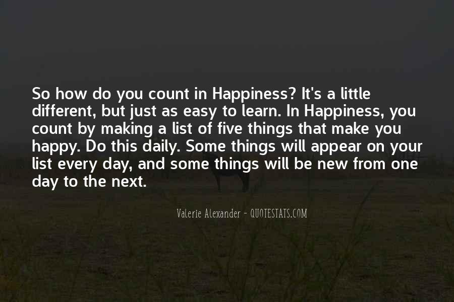 Things Make You Happy Quotes #695293