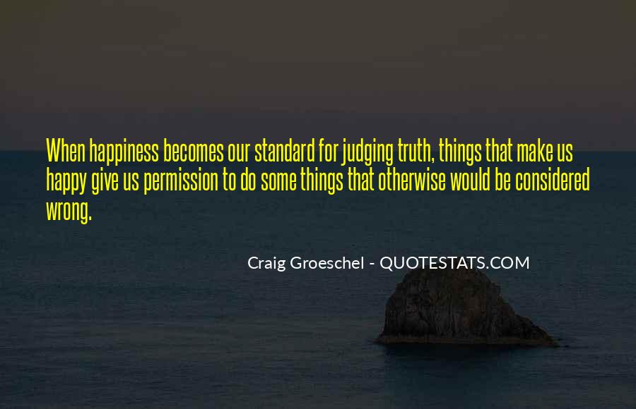 Things Make You Happy Quotes #760680