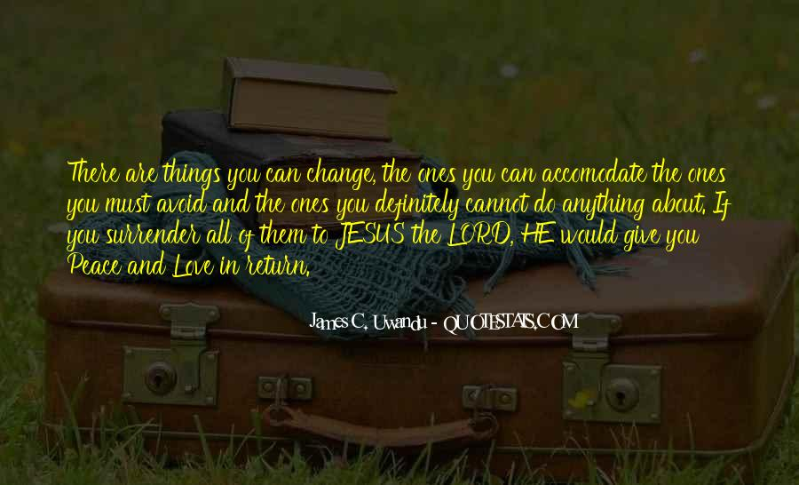 Things Must Change Quotes #157012