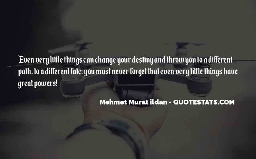 Things Must Change Quotes #1829395