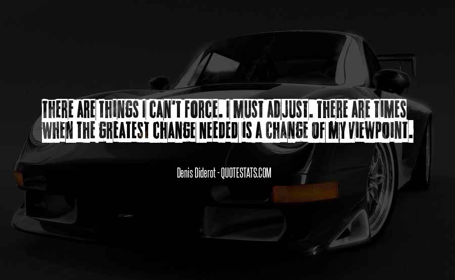 Things Must Change Quotes #281191