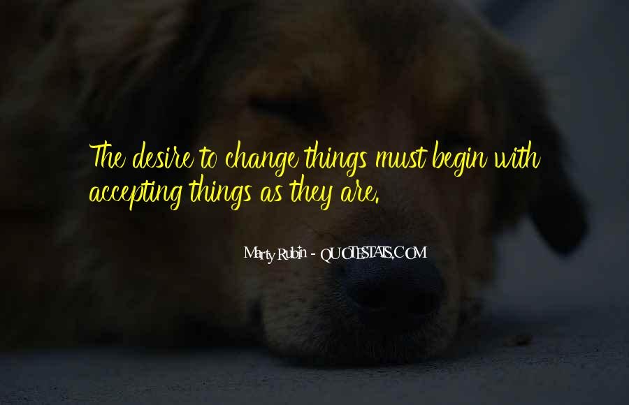 Things Must Change Quotes #319644