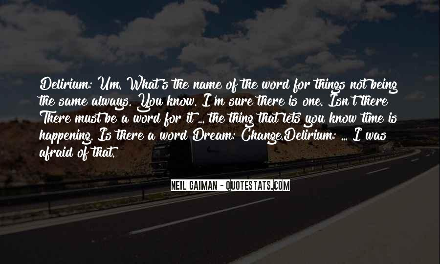 Things Must Change Quotes #652297
