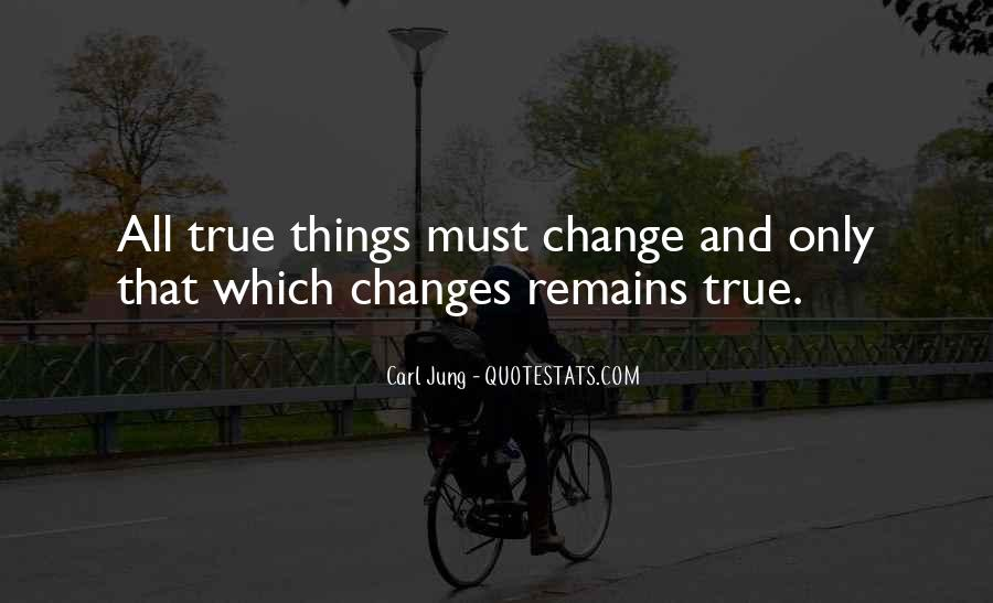 Things Must Change Quotes #83445