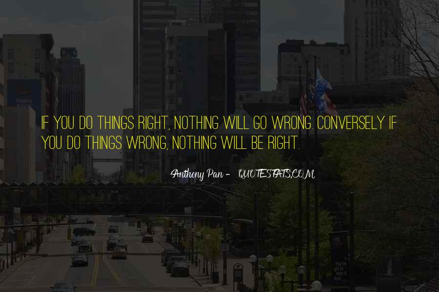 Things Will Go Wrong Quotes #1018062