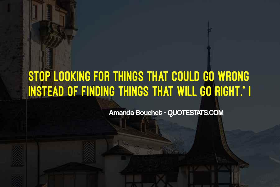 Things Will Go Wrong Quotes #1255458