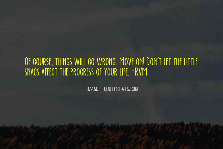 Things Will Go Wrong Quotes #660500
