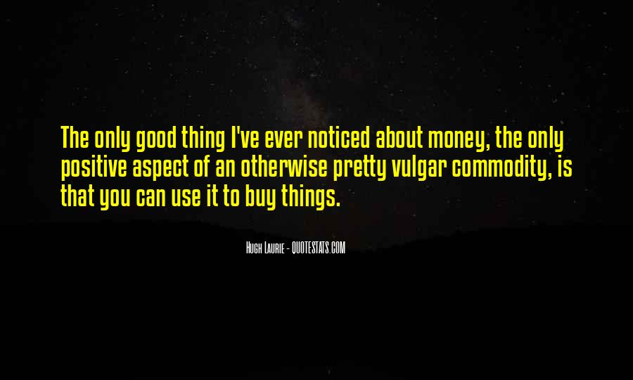 Things You Can't Buy Quotes #1200092