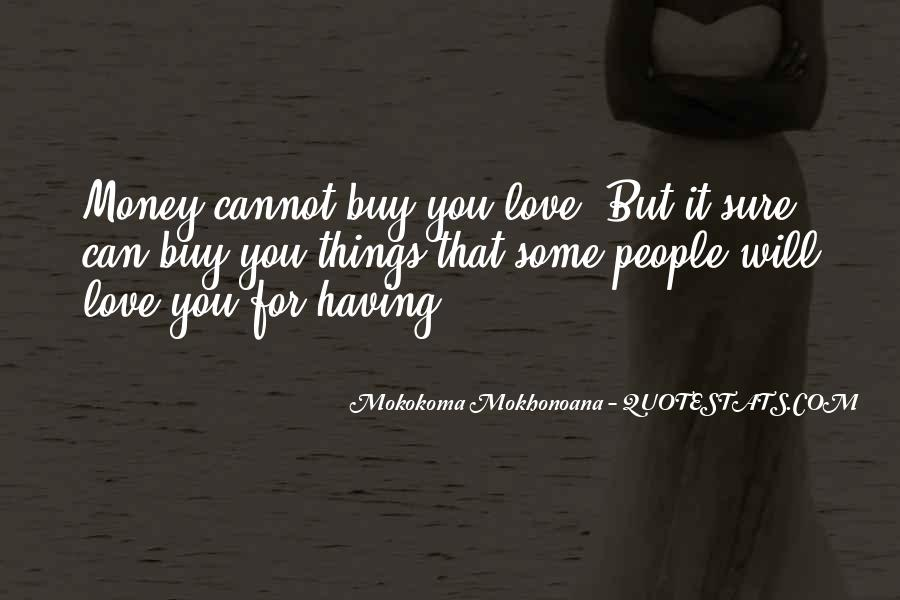 Things You Can't Buy Quotes #1655747