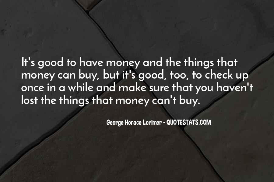 Things You Can't Buy Quotes #1677397