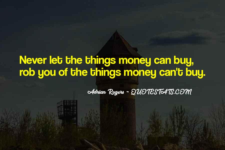 Things You Can't Buy Quotes #1707350