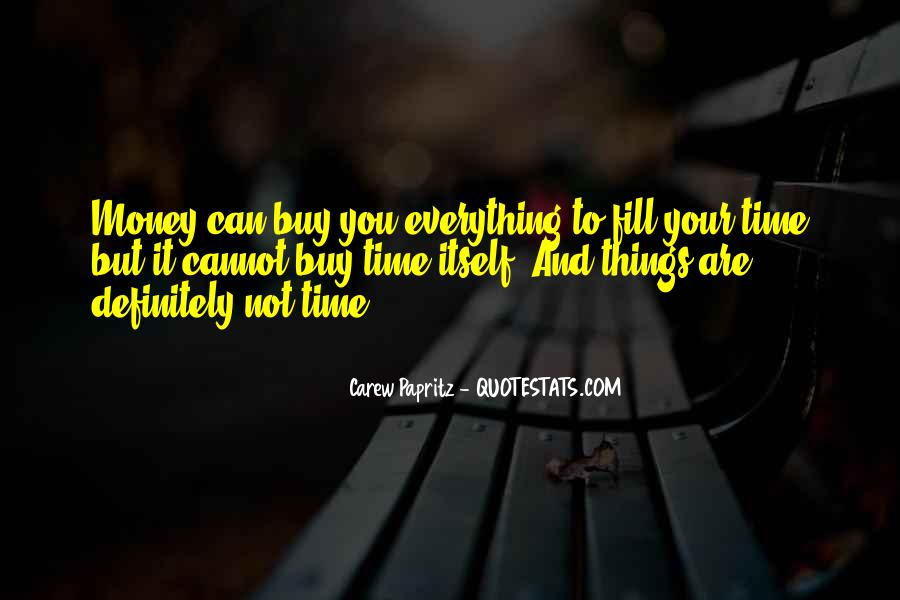 Things You Can't Buy Quotes #1831856