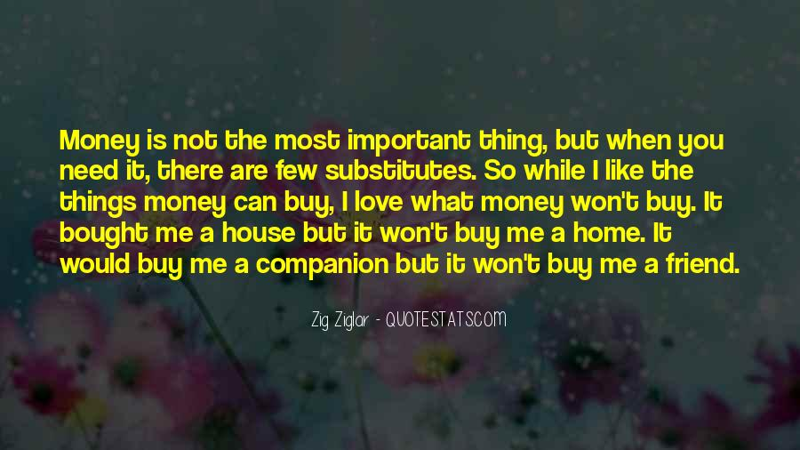 Things You Can't Buy Quotes #471738