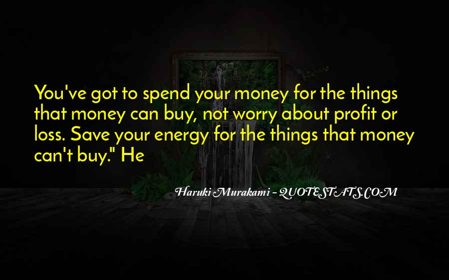 Things You Can't Buy Quotes #489622