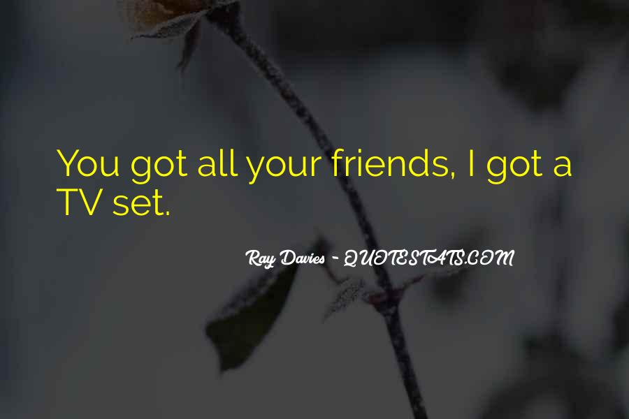 Things You Do For Friends Quotes #1879300