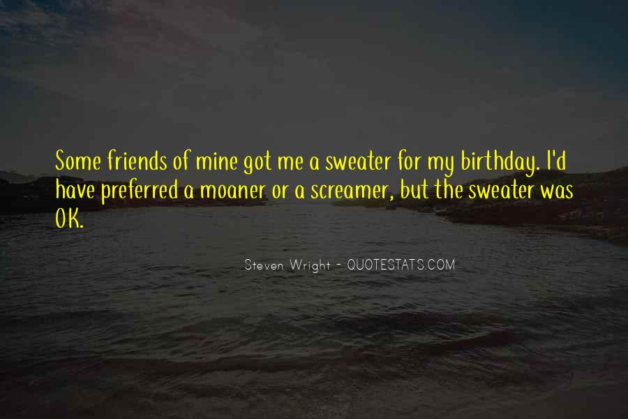 Things You Do For Friends Quotes #372