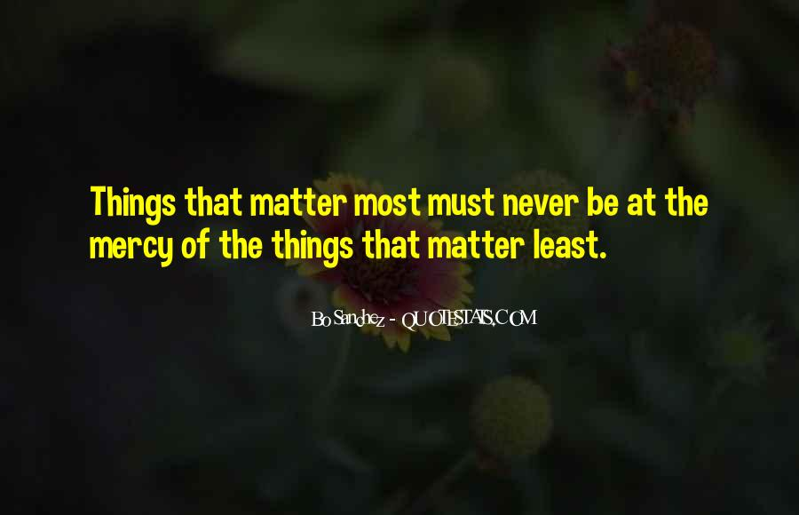Things You Don't Want To See Quotes #32