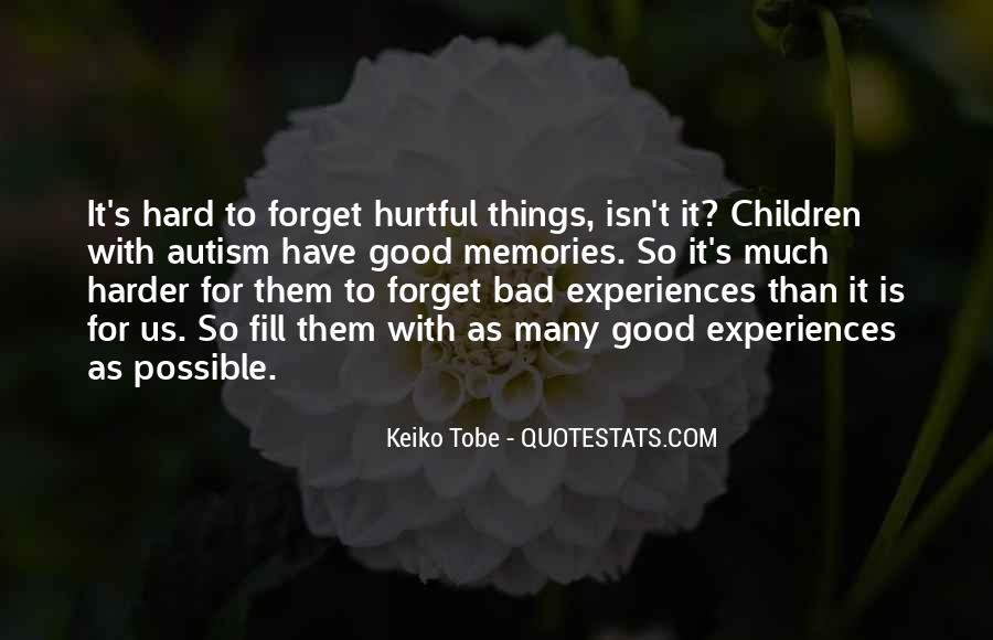 Things You Never Forget Quotes #101894