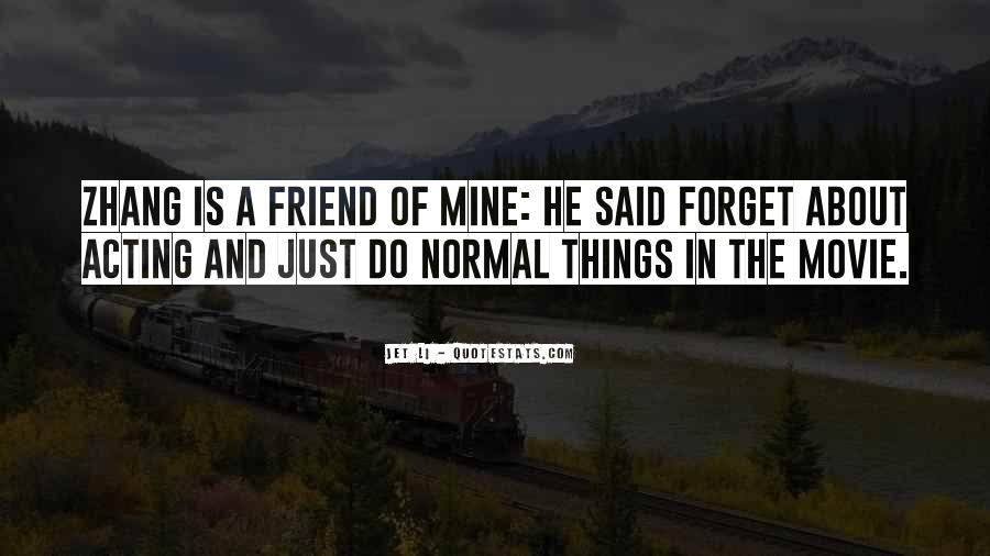 Things You Never Forget Quotes #121046