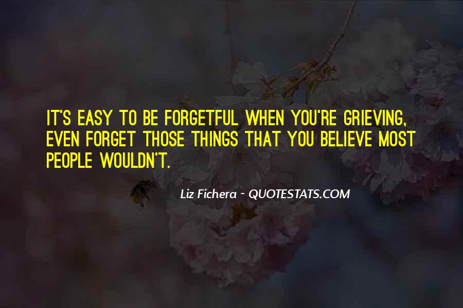 Things You Never Forget Quotes #124727