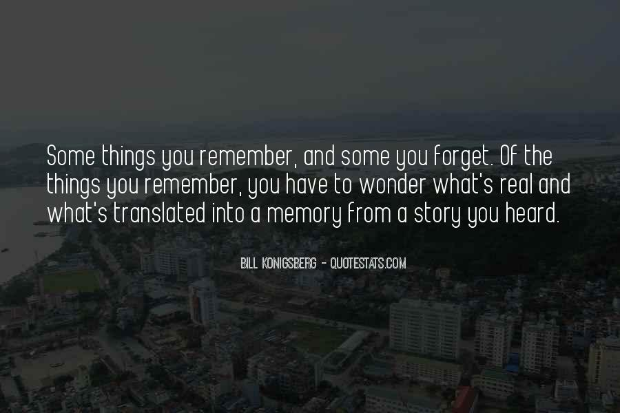 Things You Never Forget Quotes #164760
