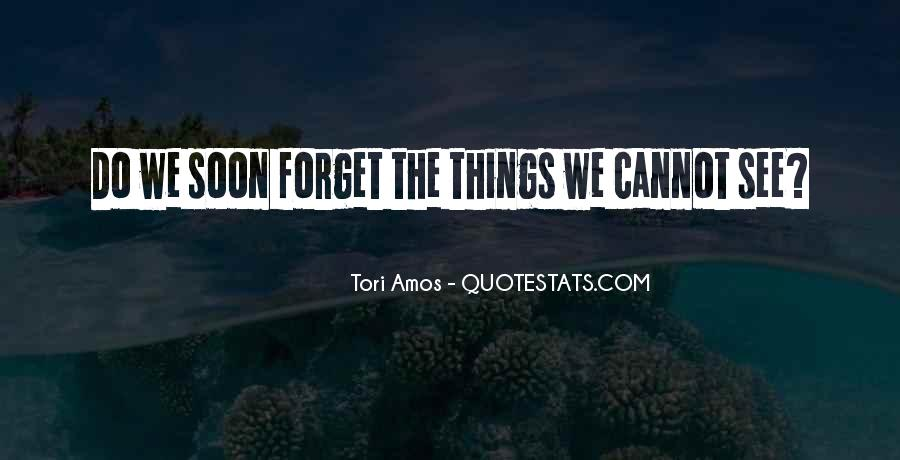 Things You Never Forget Quotes #19746