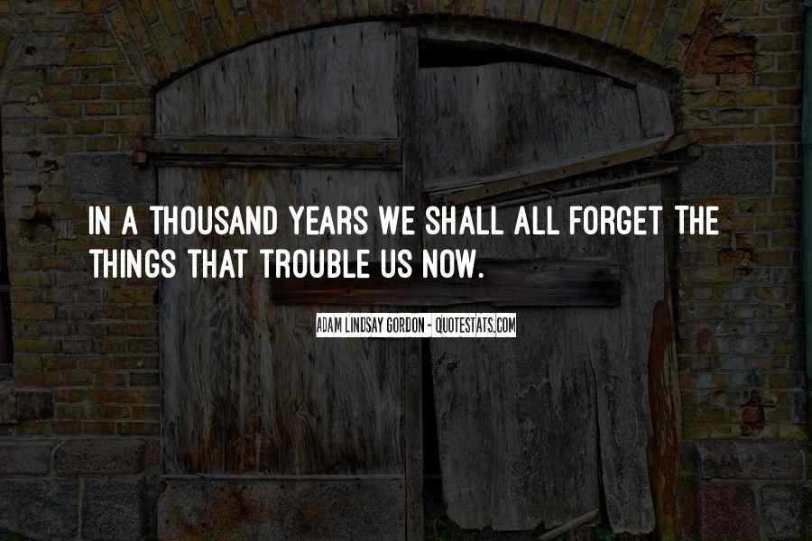 Things You Never Forget Quotes #281634