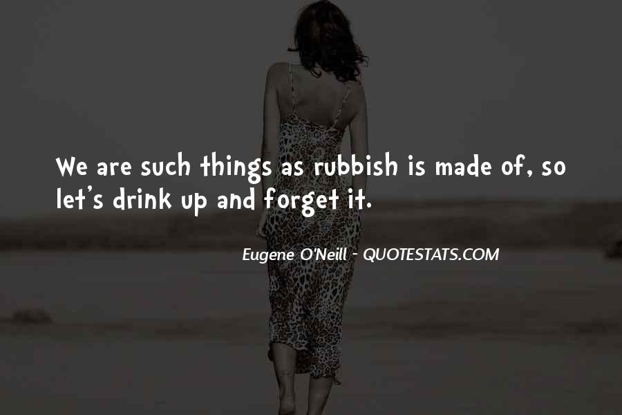 Things You Never Forget Quotes #304354