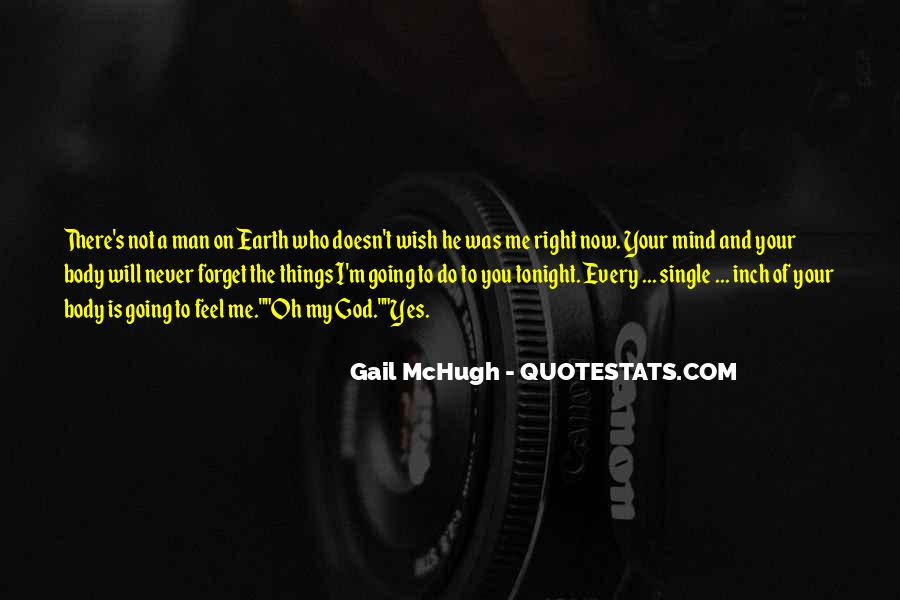 Things You Never Forget Quotes #36523