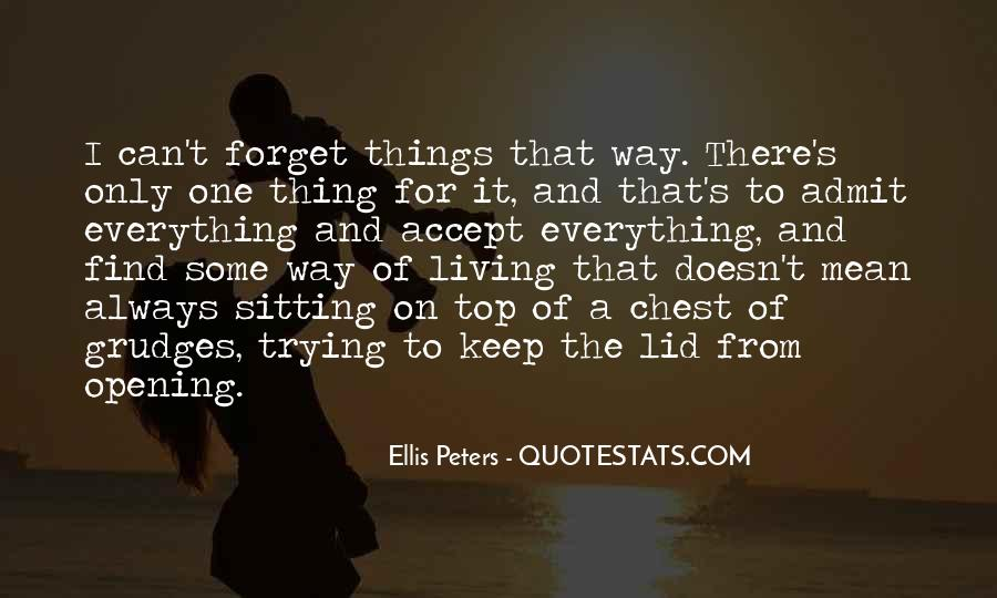 Things You Never Forget Quotes #63060