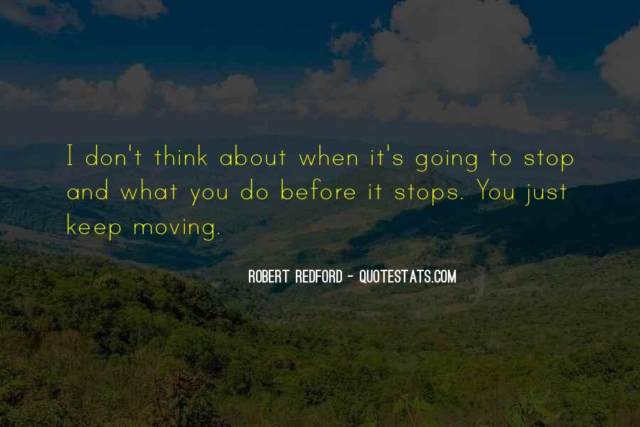 Think Before You Do It Quotes #1004673