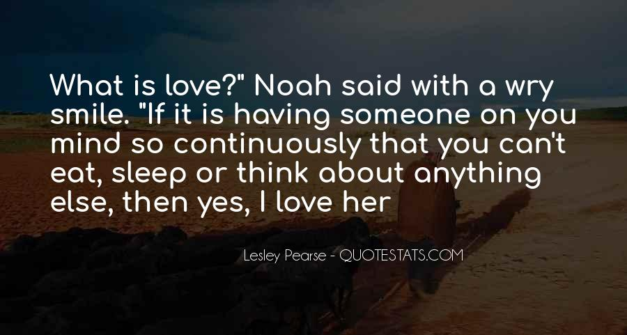 Think Love You Quotes #14832