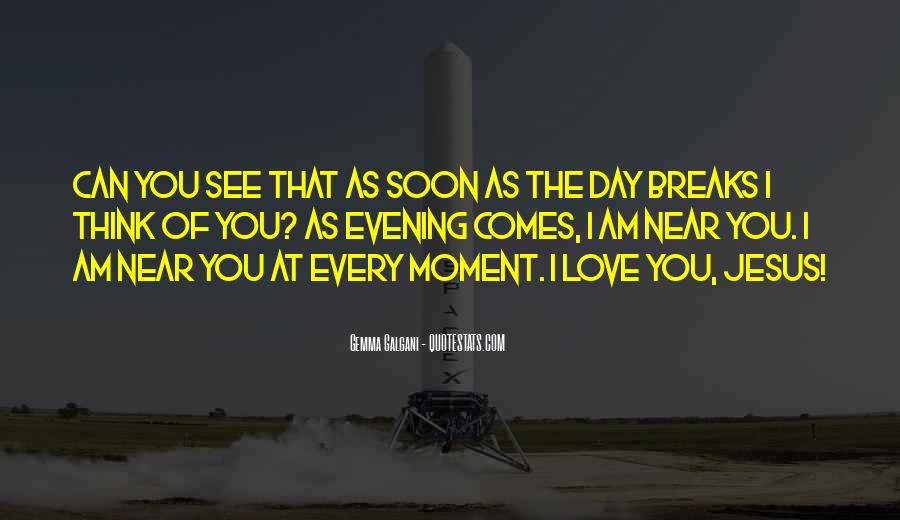 Think Love You Quotes #28551