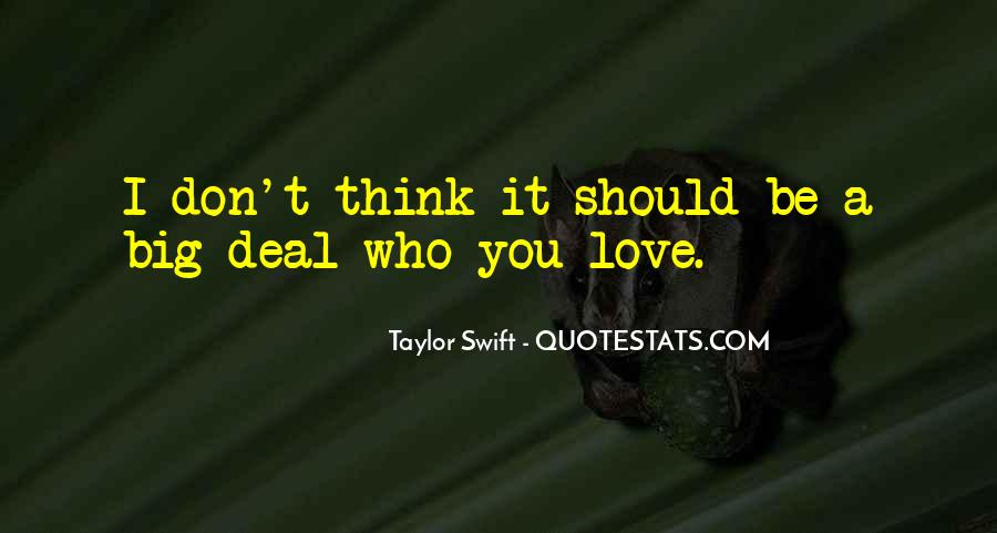 Think Love You Quotes #30739