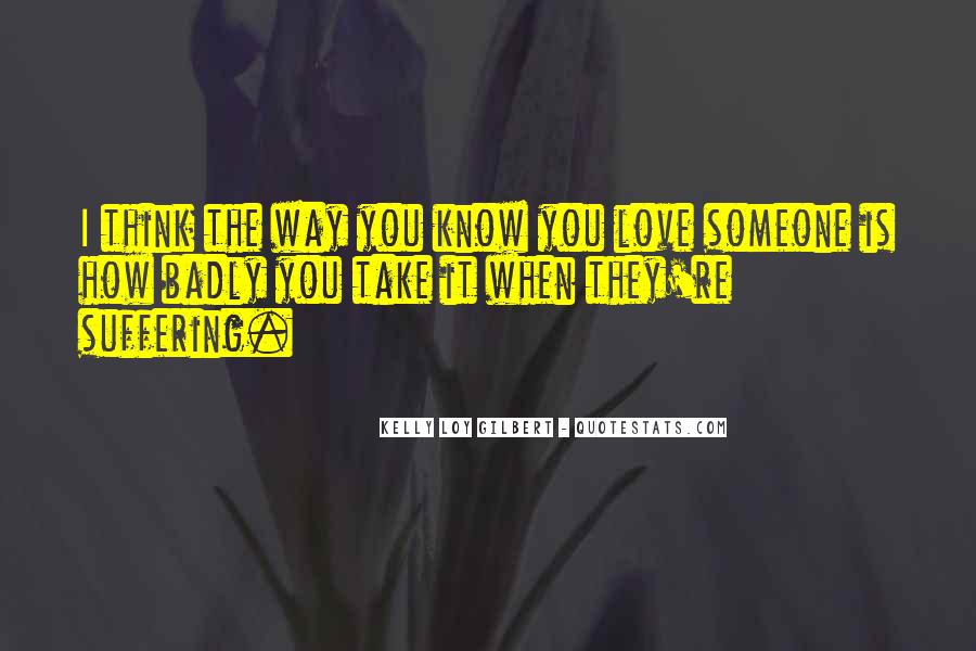 Think Love You Quotes #46999