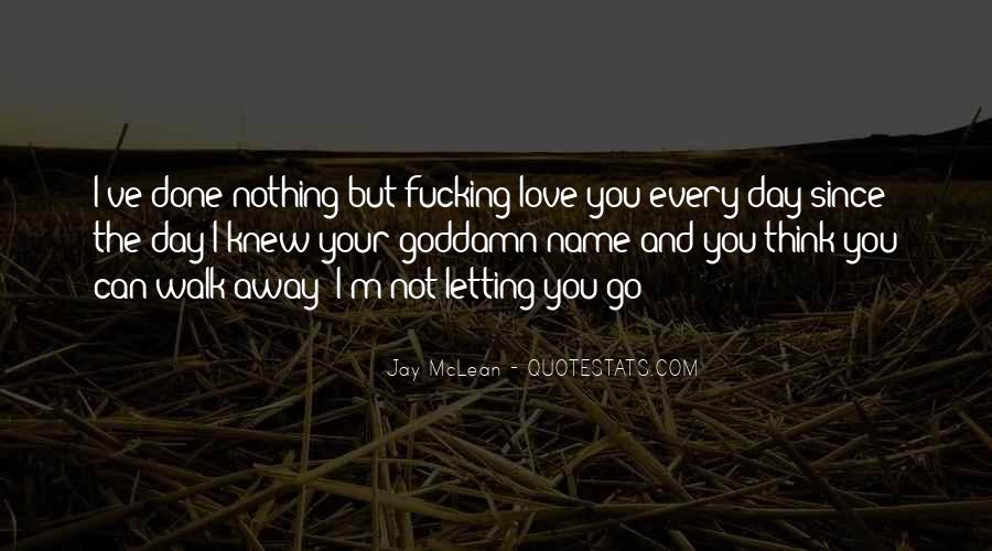 Think Love You Quotes #9448